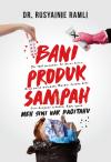 Bani Produk Sampah by Dr. Rusyainie Ramli from  in  category