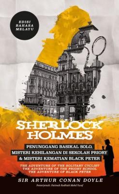 Sherlock Holmes: Penunggang Basikal Solo, Misteri Kehilangan di Sekolah Priory & Misteri Kematian Black Peter