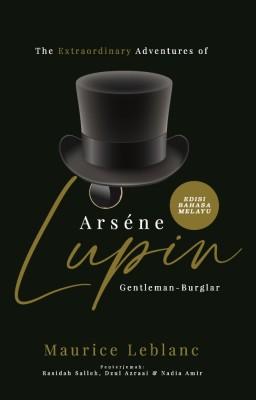 The Extraordinary Adventures of Arsène Lupin, Gentleman-Burglar - Edisi Bahasa Melayu