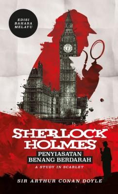 Sherlock Holmes: Penyiasatan Benang Berdarah - Edisi Bahasa Melayu
