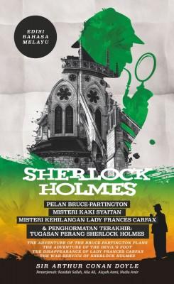 Sherlock Holmes: Pelan Bruce-Partington, Misteri Kaki Syaitan, Misteri Kehilangan Lady Frances Carfax & Penghormatan Terakhir: Tugasan Perang Sherlock Holmes - Edisi Bahasa Melayu