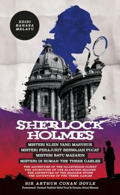 Sherlock Holmes: Misteri Klien yang Masyhur, Misteri Perajurit Berwajah Pucat, Misteri Batu Mazarin & Misteri di Rumah The Three Gables - Edisi Bahasa Melayu