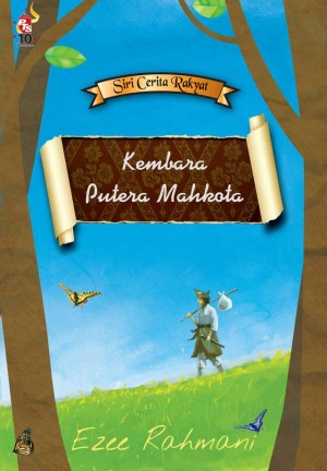 Kembara Putera Mahkota by Ezee Rahmani from PTS Publications in Teen Novel category
