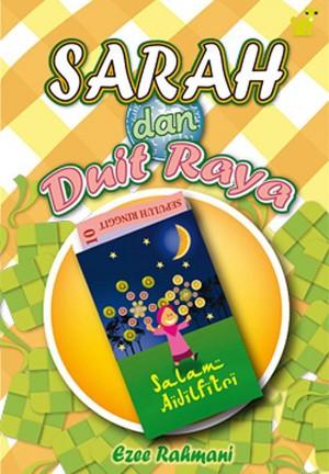 Sarah dan Duit Raya by Ezee Rahmani from PTS Publications in Teen Novel category