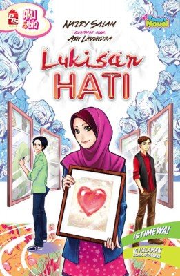 Lukisan Hati by Nazry Salam from PTS Publications in Teen Novel category