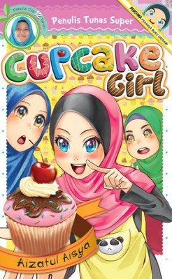 Cupcake Girl by Aizatul Aisya from PTS Publications in Teen Novel category