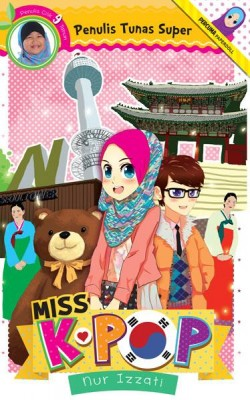 Tunas Super: Miss K-pop by Nur Izzati from PTS Publications in Teen Novel category