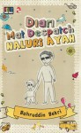 Diari Mat Despatch: Naluri Ayah - text