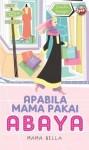 Apabila Mama Pakai Abaya - text