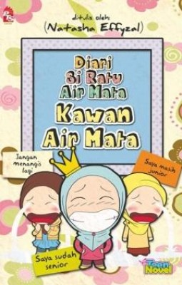 Diari Si Ratu Air Mata: Kawan Air Mata by Natasha Effyzal from PTS Publications in Teen Novel category