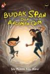 Budak Span dan Ancaman Qim - text
