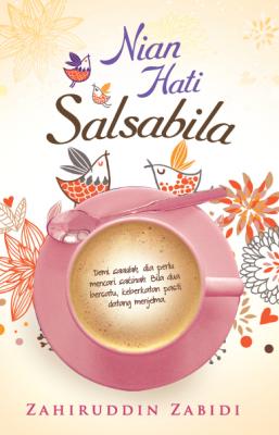 Nian Hati Salsabila by Zahiruddin Zabidi from PTS Publications in General Novel category