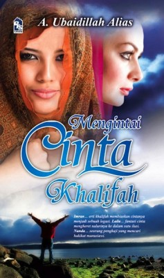 Mengintai Cinta Khalifah by A. Ubaidillah Alias from PTS Publications in General Novel category