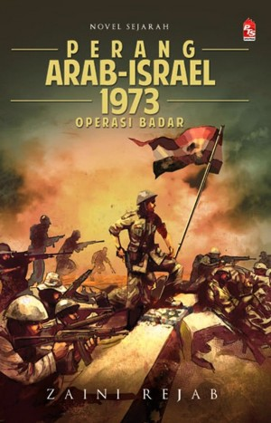 Perang Arab Israel 1973 by Zaini Rejab from PTS Publications in General Novel category