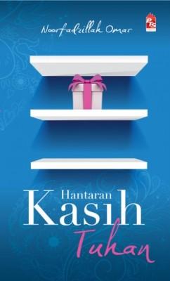 Hantaran Kasih Tuhan by Noorfadzillah Omar from PTS Publications in General Novel category