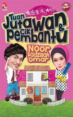 Tuan Jutawan & Cik Pembantu by Noorfadzillah Omar from PTS Publications in Chick-Lit category