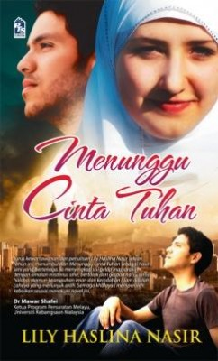 Menunggu Cinta Tuhan by Lily Haslina Nasir from PTS Publications in Romance category