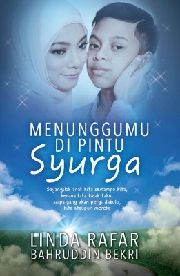 Menunggumu di Pintu Syurga by Linda Rafar, Bahruddin Bekri from PTS Publications in Autobiography,Biography & Memoirs category