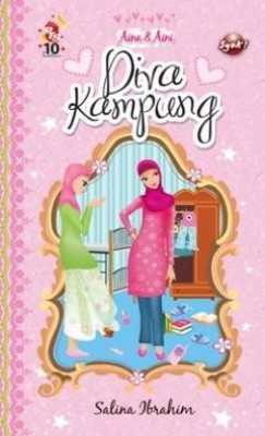 Aina Aini: Diva Kampung by Salina Ibrahim from PTS Publications in Teen Novel category