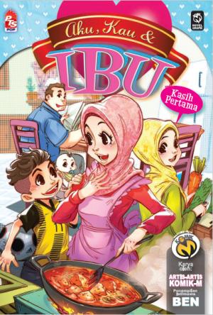 Aku Kau & Ibu: Kasih Pertama by Artis-artis Komik-M from PTS Publications in General Novel category