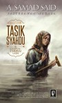 Tasik Syahdu dan Cerpen-Cerpen Lain by A. Samad Said from  in  category