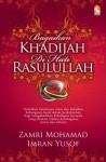 Bagaikan Khadijah di Hati Rasulullah by Imran Yusuf, Zamri Mohamad from  in  category