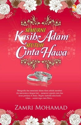 Semurni Kasih Adam Seutuh Cinta Hawa by Zamri Mohamad from PTS Publications in Family & Health category