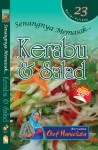 Senangnya Memasak… Kerabu & Salad - text