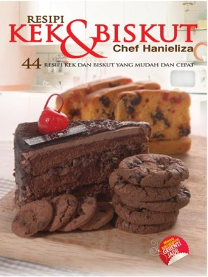 44 Resepi Kek dan Biskut by Chef Hanieliza from PTS Publications in Recipe & Cooking category