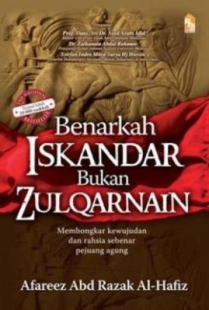 Benarkah Iskandar Bukan Zulqarnain by Afareez Abd. Razak al-Hafiz from PTS Publications in Islam category