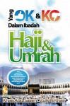 Yang OK Dan KO Dalam Ibadah Haji Dan Umrah - text