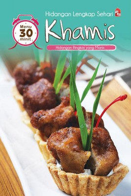 Hidangan Lengkap Sehari : Khamis by Chef Hussin Khan from PTS Publications in Recipe & Cooking category