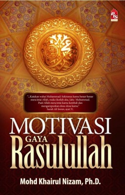 Motivasi Gaya Rasulullah by Mohd Khairul Nizam from PTS Publications in Motivation category