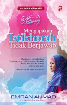 Mengapakah Istikharah Tidak Berjawab by Emran Ahmad from PTS Publications in Islam category