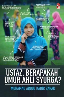 Ustaz, Berapakah Umur Ahli Syurga? by Muhammad Abdul Kadir Sahak from PTS Publications in Motivation category
