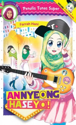 Tunas Super: Annyeonghaseyo! by Farrah Hani from PTS Publications in Teen Novel category