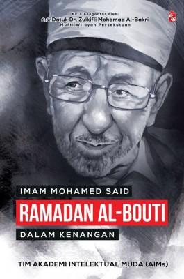Imam Mohamed Said Ramadan Al-Bouti dalam Kenangan by Akademi Intelektual Muda (AIMs) from PTS Publications in Autobiography,Biography & Memoirs category