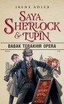 Saya, Sherlock & Lupin (Babak Terakhir Opera)