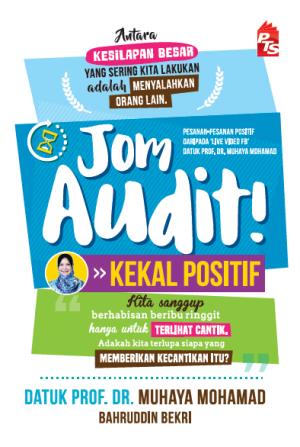 Jom Audit! Kekal Positif