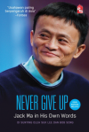 Never Give Up: Jack Ma in His Own Words - Edisi Bahasa Melayu - text