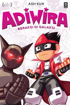 Adiwira #4: Beraksi di Galaksi by Ash Kun from PTS Publications in Children category