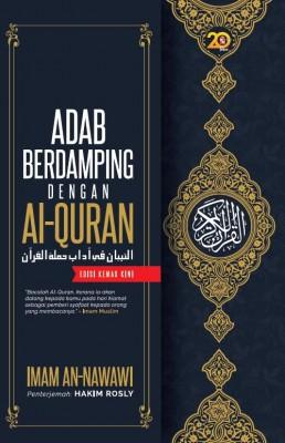 Adab Berdamping dengan Al-Quran (Edisi Kemas Kini) by Imam An-Nawawi from PTS Publications in Islam category