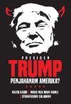 Presiden Trump Penjahanam Amerika? by Nazri Kadir, Muhd Nur Iman Ramli, Syarafuddin Sulaiman from  in  category