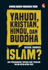 Yahudi, Kristian, Hindu, dan Buddha Berasal daripada Islam? - text