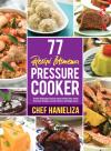 77 Resipi Istimewa Pressure Cooker