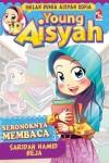 Young Aisyah 13: Seronoknya Membaca - text