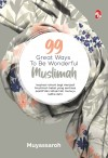 99 Great Ways To Be Wonderful Muslimah - text