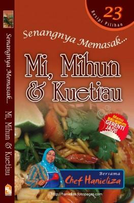 Senangnya Memasak...Mi, Mihun dan Kuetiau