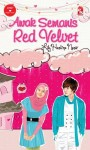 Awak Semanis Red Velvet - text