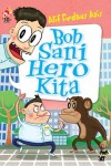 Bob Sani Hero Kita - text